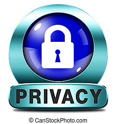 privacy button or icon protection of personal online data or...