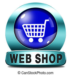 web shop icon or online shopping button for internet webshop...