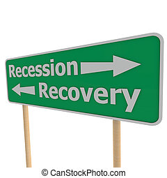Recession recovery road sign