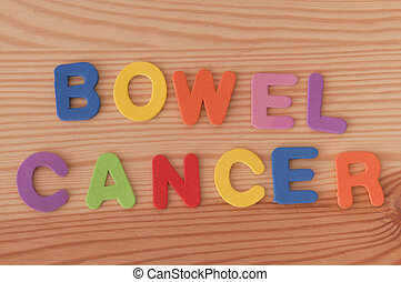 Bowel Cancer - The words bowel cancer made from foam letters...