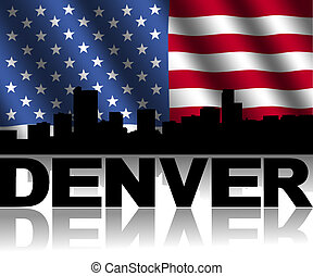 Denver skyline and text reflected with rippled American flag...