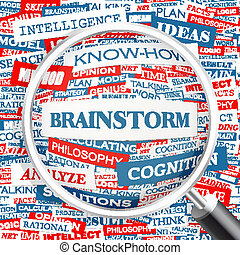 BRAINSTORM. Word cloud illustration. Tag cloud concept...