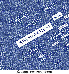 WEB MARKETING. Word cloud illustration. Tag cloud concept...