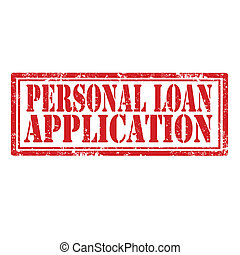 Personal Loan Application - Grunge rubber stamp with text...