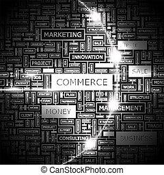 COMMERCE. Word cloud concept illustration. Wordcloud...