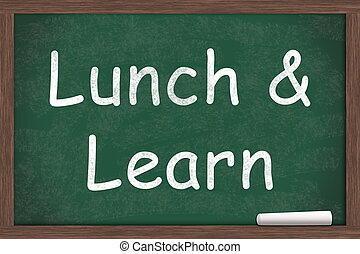Lunch and Learn Education written on a chalkboard with a...
