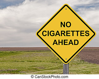 Caution Sign - No Cigarettes Ahead