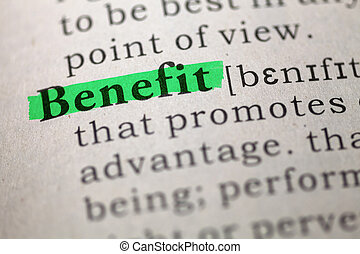Benefit - Dictionary definition of the word Benefit