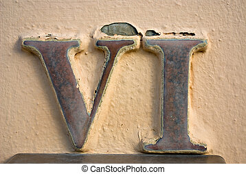 Roman numeral VI - House or office number 6 on street