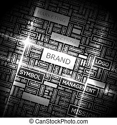 BRAND Word cloud illustration Tag cloud concept collage