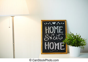 Home comfort - Photo of small board with message about home