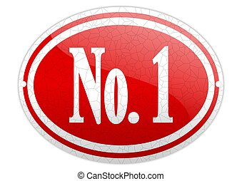 Red oval sign with the word No 1 - illustration