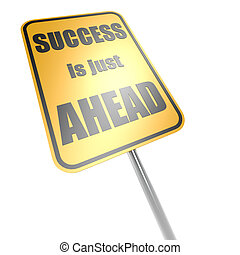 Success is just ahead road sign image with hi-res rendered...