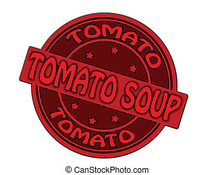 Tomato soup - Stamp with text tomato soup inside,vector...