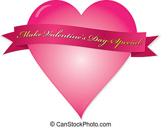Make Valentine's Day Special - A heart and ribbon with text...