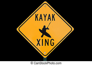 Kayak Crossing Sign - kayak crossing road sign that says...