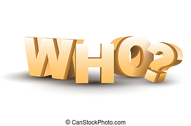 The word Who in golden 3D letters isolated white background