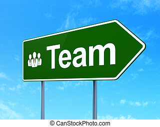 Finance concept: Team and Business People on road sign...