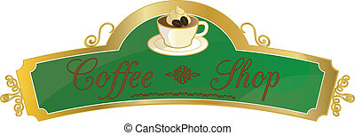 Coffe shop sign - This file represents a coffee shop sign or...