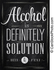 Poster joke Alcohol chalk - Poster joke Alcohol is...