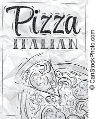 Poster Pizza ItalianCrumpled paper - Poster with pizza and a...