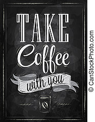 Poster take coffee. Coal. - Poster lettering take coffee...
