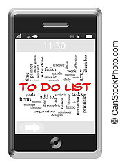 To Do List Word Cloud Concept on Touchscreen Phone - To Do...
