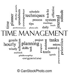 Time Management Word Cloud Concept in black and white with...
