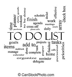To Do List Word Cloud Concept in black and white with great...
