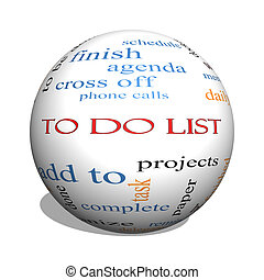 To Do List 3D sphere Word Cloud Concept with great terms...
