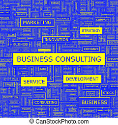 BUSINESS CONSULTING. Word cloud illustration. Tag cloud...