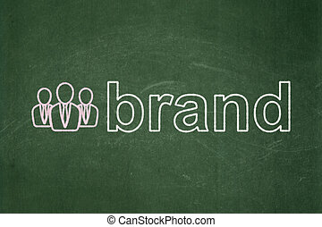 Marketing concept: Business People and Brand on chalkboard...