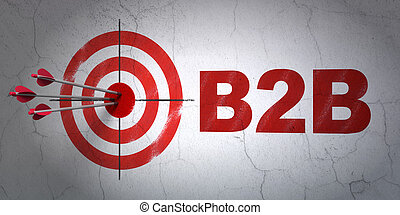 Business concept: target and B2b on wall background -...