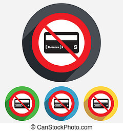No Credit card sign icon. Debit card symbol. - Not allowed...