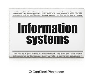 Information concept: newspaper headline Information Systems...