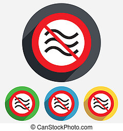No Water waves sign icon Flood symbol - No Water waves sign...