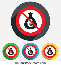 No Money bag sign icon Euro EUR currency - No Money bag sign...
