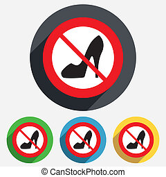 No Womens shoe sign icon High heels shoe - No Women sign...