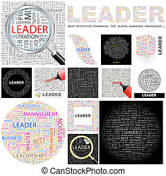 Leader. Concept illustration. - Leader. Word cloud...