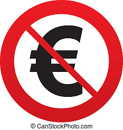 No Euro sign icon. EUR currency symbol. Money label. Red...