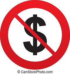 No Dollar sign icon. USD currency symbol. - No Dollars sign...