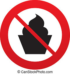 No Muffin food sign icon. Sweet cake symbol. Red prohibition...
