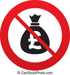No Money bag sign icon Pound GBP currency - No Money bag...