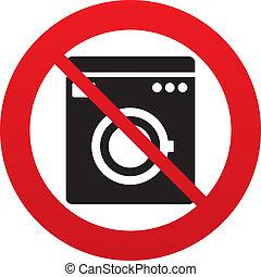 No Washing machine icon. Home appliances. - No Washing...