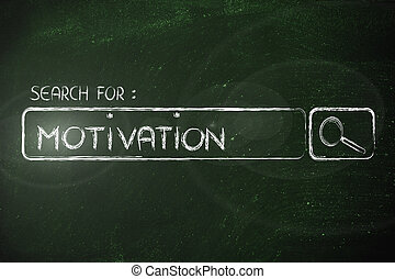 search engine bar, search for motivation - seeking...