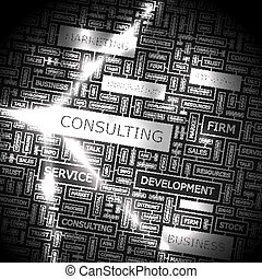 CONSULTING. Word cloud illustration. Tag cloud concept...