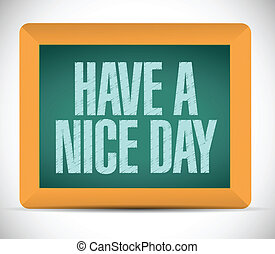 have a nice day message illustration design blackboard