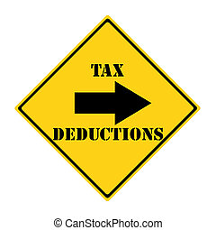 Tax Deductions that way Sign