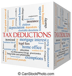 Tax Deductions 3D cube Word Cloud Concept with great terms...