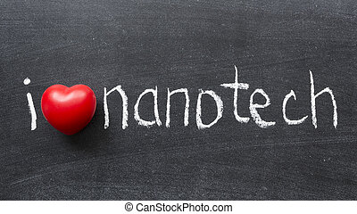 love nanotech - I love nanotech phrase handwritten on the...